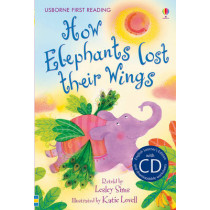 First Reading Two: How Elephants Lost Their Wings (with CD) by Lesley Sims, 9781409533306