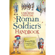 Roman Soldier's Handbook by Lesley Sims, 9781409567745