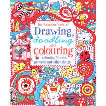 Drawing, Doodling & Colouring: Animals, Flowers, Patterns and Other Things by Various, 9781409586630