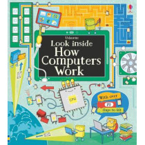 Look Inside How Computers Work by Alex Frith, 9781409599043