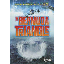 Bermuda Triangle (Solving Mysteries with Science) by Jane Bingham, 9781410949912