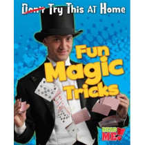 Fun Magic Tricks (Try This at Home) by Nick Hunter, 9781410950123