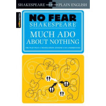 Much Ado About Nothing (No Fear Shakespeare) by SparkNotes, 9781411401013