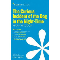 The Curious Incident of the Dog in the Night-Time (SparkNotes Literature Guide) by SparkNotes, 9781411471009