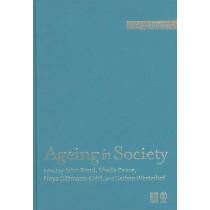 Ageing in Society by John Bond, 9781412900195