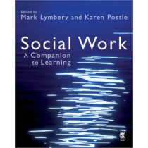 Social Work: A Companion to Learning by Mark E. F. Lymbery, 9781412920025