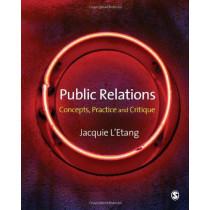 Public Relations: Concepts, Practice and Critique by Jacquie L'Etang, 9781412930475