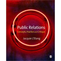 Public Relations: Concepts, Practice and Critique by Jacquie L'Etang, 9781412930482