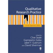 Qualitative Research Practice: Concise Paperback Edition by Clive Seale, 9781412934206