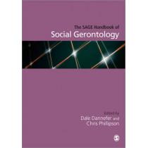 The SAGE Handbook of Social Gerontology by Dale Dannefer, 9781412934640