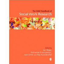 The SAGE Handbook of Social Work Research by Ian Shaw, 9781412934992