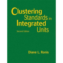 Clustering Standards in Integrated Units by Diane L. Ronis, 9781412955560
