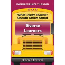 What Every Teacher Should Know About Diverse Learners by Donna E. Walker Tileston, 9781412971751