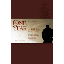 One Year At His Feet Devotional, The by Chris Tiegreen, 9781414311500