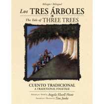 Los Tres A!Rboles /The Tale Of Three Trees (BilingA1/4E / Bili by Angela Elwell Hunt, 9781414337371