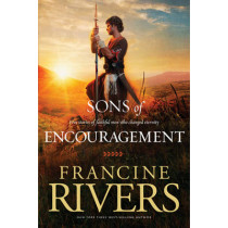 Sons of Encouragement by Francine Rivers, 9781414348162
