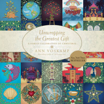 Unwrapping The Greatest Gift by Ann Voskamp, 9781414397542