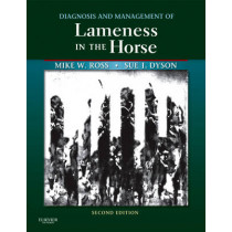 Diagnosis and Management of Lameness in the Horse by Michael W. Ross, 9781416060697