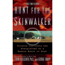Hunt For The Skinwalker by Colm Kelleher, 9781416505211
