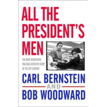 All the President's Men by Bob Woodward, 9781416527572