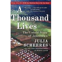 A Thousand Lives: The Untold Story of Jonestown by Julia Scheeres, 9781416596400