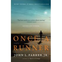 Once a Runner: A Novel by John L. Parker, 9781416597896