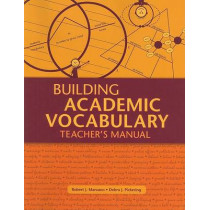 Building Academic Vocabulary: Teacher's Manual (Teacher's Manual) by Dr Robert J Marzano, 9781416602347