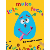 Let's Make Faces by Hanoch Piven, 9781416915324