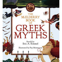 The McElderry Book Of Greek Myths by Eric A. Kimmel, 9781416915348