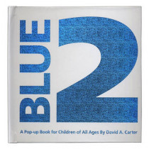 Blue 2: A Pop Up book for Children of All Ages by David A. Carter, 9781416917816