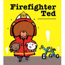 Firefighter Ted by Andrea Beaty, 9781416928218