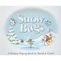 Snow Bugs: A Wintery Pop-up Book by David A. Carter, 9781416950547
