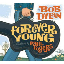 Forever Young by Bob Dylan, 9781416958086