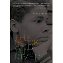 Rock and the River by Kekla Magoon, 9781416978039