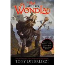 The Battle for WondLa by Tony Diterlizzi, 9781416983149