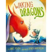Waking Dragons by Jane Yolen, 9781416990321