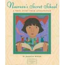 Nasreen's Secret School: A True Story from Afghanistan by Jeanette Winter, 9781416994374