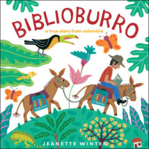 Biblioburro: A True Story from Colombia by Jeanette Winter, 9781416997788