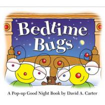 Bedtime Bugs: A Pop-up Good Night Book by David A. Carter by David  A. Carter, 9781416999607