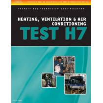 ASE Test Preparation - Transit Bus H7, Heating, Ventilation, & Air Conditioning, 9781418065713