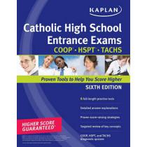 Kaplan Catholic High School Entrance Exams: COOP * HSPT * TACHS by Kaplan, 9781419553615