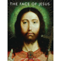 The Face of Jesus by Edward Lucie-Smith, 9781419700804