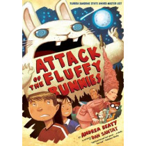 Attack of the Fluffy Bunnies by Andrea Beaty, 9781419705199