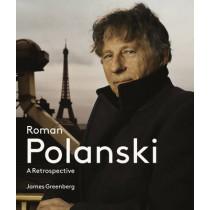 Roman Polanski: a Retrospective by James Greenberg, 9781419707216