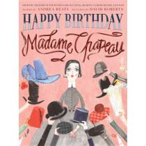 Happy Birthday, Madame Chapeau by Andrea Beaty, 9781419712197