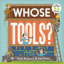 Whose Tools? by Toni Buzzeo, 9781419714313