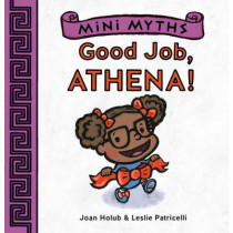 Mini Myths: Good Job, Athena! by Joan Holub, 9781419718984