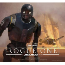 The Art of Rogue One: A Star Wars Story by Josh Kushins, 9781419722257