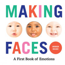 Making Faces: A First Book of Emotions by Abrams Appleseed, 9781419723834