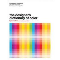 The Designer's Dictionary of Color by Sean Adams, 9781419723919